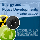 Energy and Policy Developments with John Miller